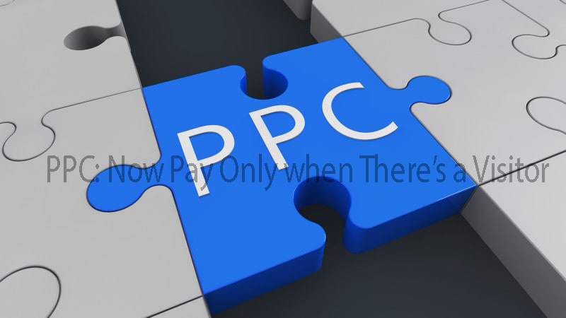 PPC: Now Pay Only when There's a Visitor