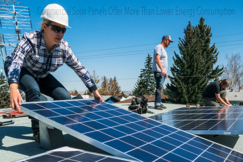Commercial Solar Panels Offer More Than Lower Energy Consumption