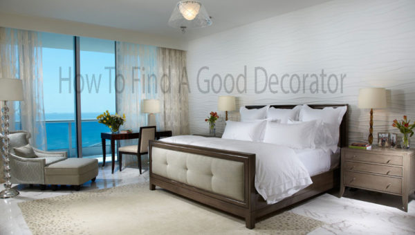 How To Find A Good Decorator