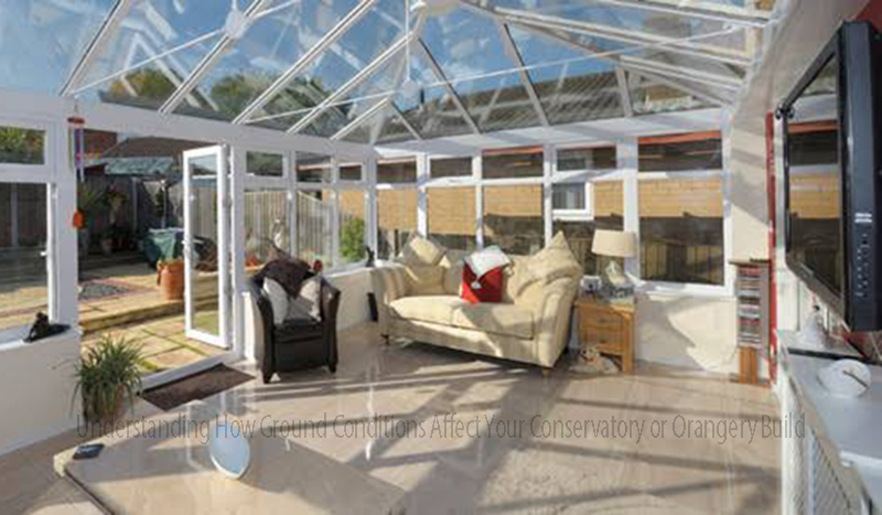 Understanding How Ground Conditions Affect Your Conservatory or Orangery Build