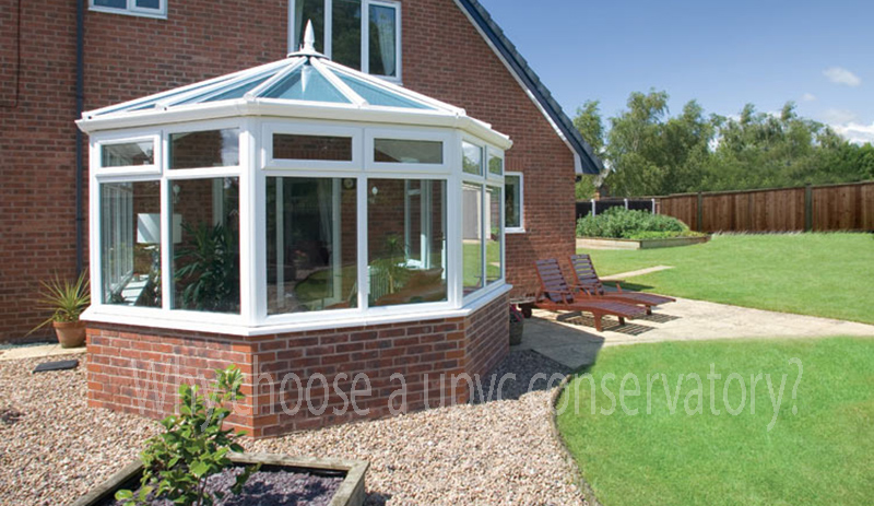 Why choose a upvc conservatory?