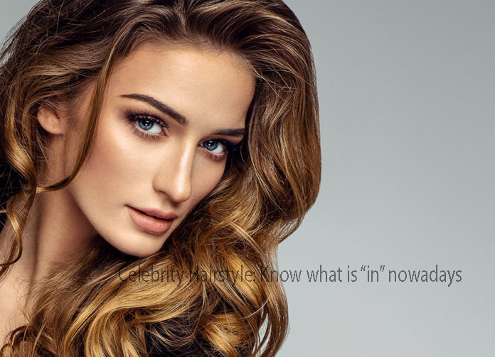"""Celebrity Hairstyle: Know what is """"in"""" nowadays"""